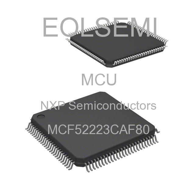 MCF52223CAF80 - NXP Semiconductors