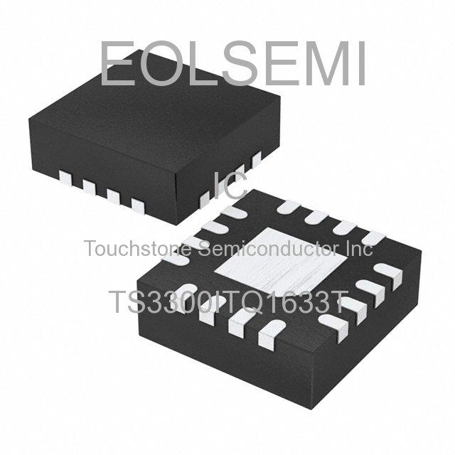 TS3300ITQ1633T - Touchstone Semiconductor Inc
