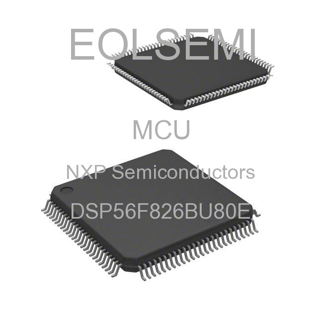 DSP56F826BU80E - NXP Semiconductors