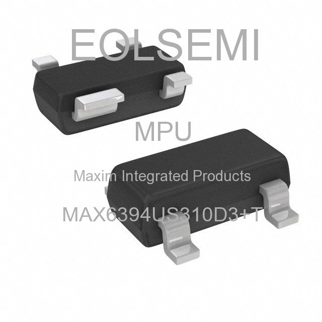 MAX6394US310D3+T - Maxim Integrated Products