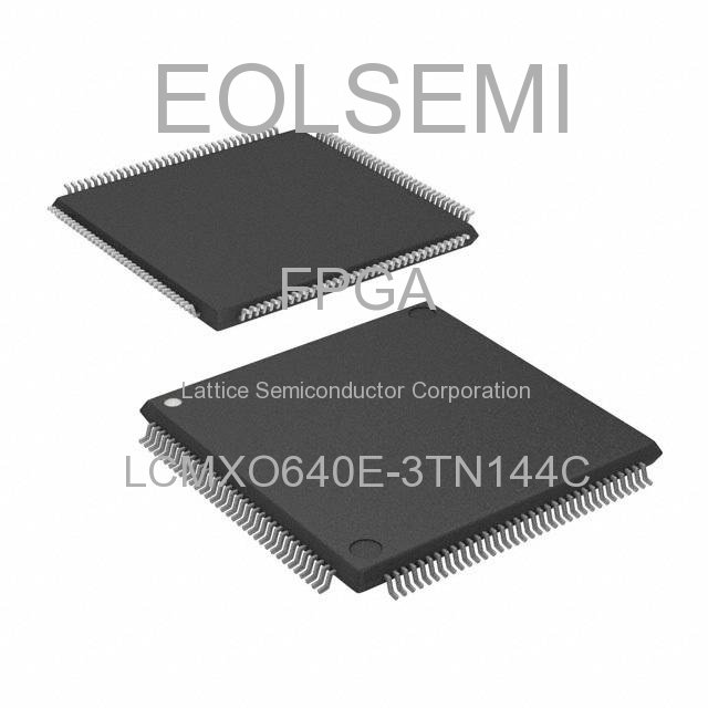 LCMXO640E-3TN144C - Lattice Semiconductor Corporation