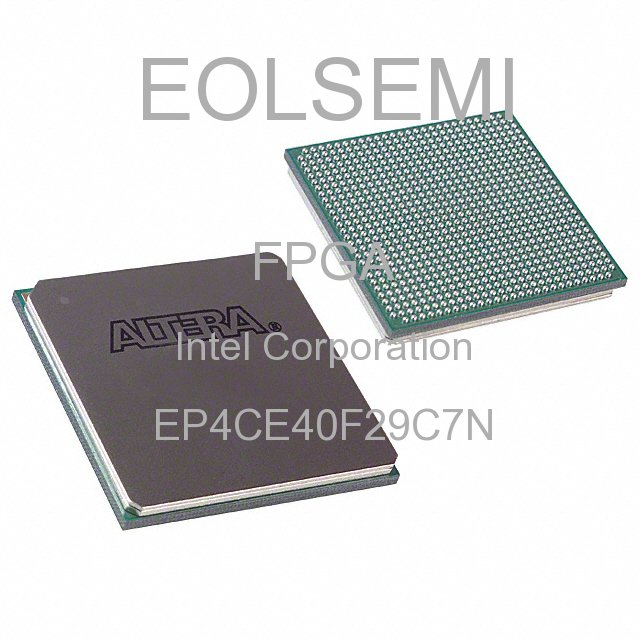 EP4CE40F29C7N - Intel Corporation