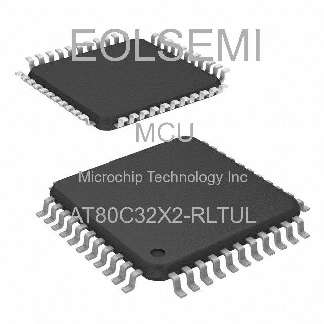 AT80C32X2-RLTUL - Microchip Technology Inc