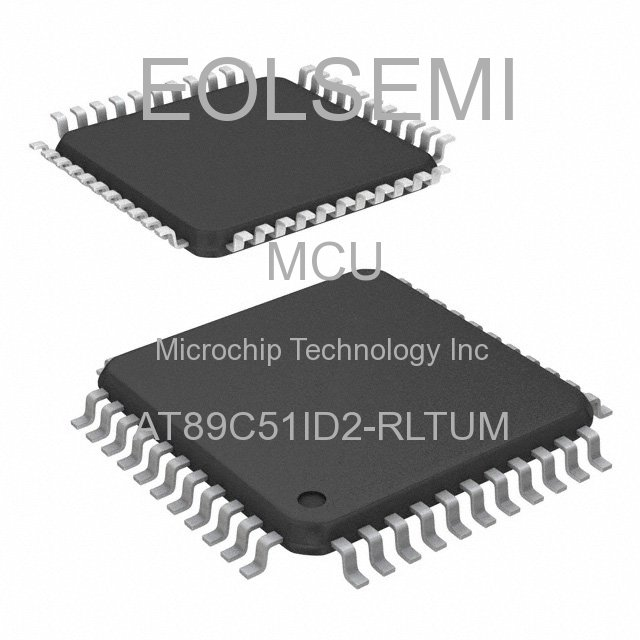 AT89C51ID2-RLTUM - Microchip Technology Inc