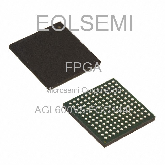 AGL600V5-FGG144I - Microsemi Corporation