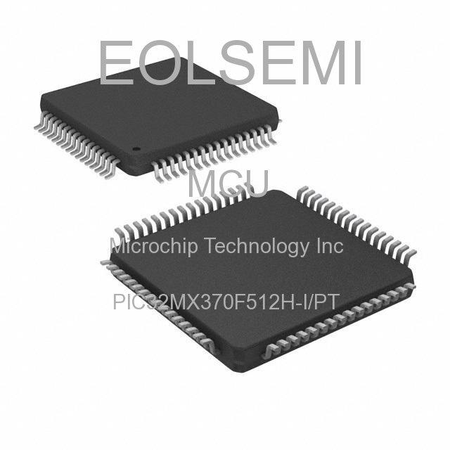 PIC32MX370F512H-I/PT - Microchip Technology Inc