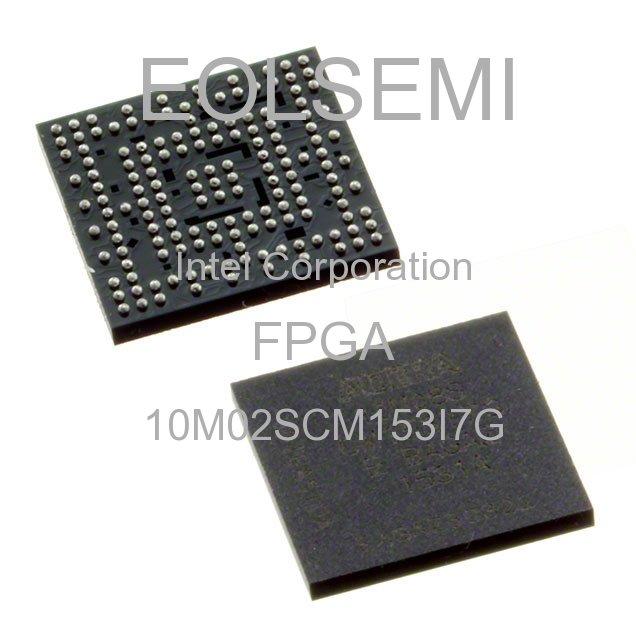 10M02SCM153I7G - Intel Corporation - FPGA