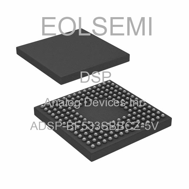 ADSP-BF533SBBCZ-5V - Analog Devices Inc