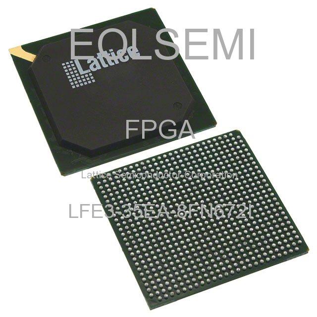 LFE3-35EA-8FN672I - Lattice Semiconductor Corporation