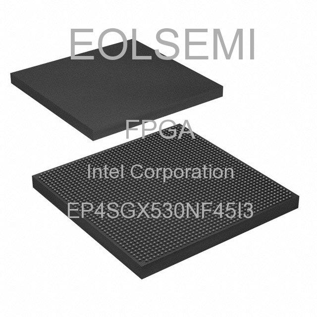 EP4SGX530NF45I3 - Intel Corporation