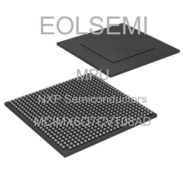 MCIMX6Q7CVT08AD - NXP Semiconductors