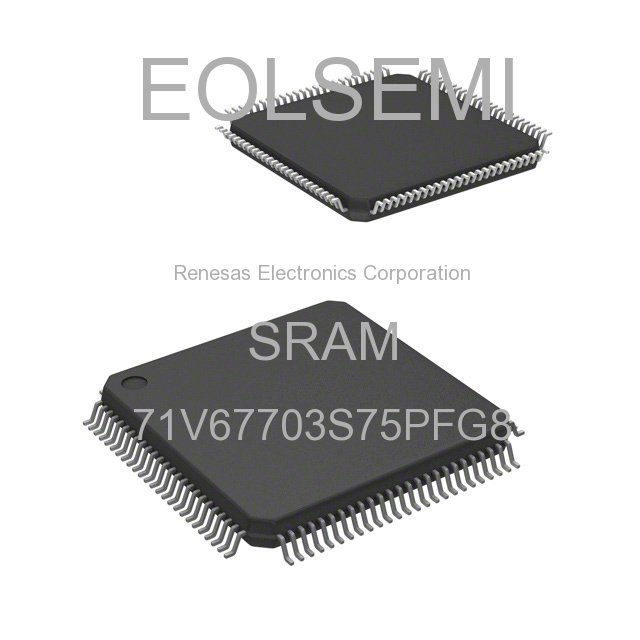 71V67703S75PFG8 - Renesas Electronics Corporation - SRAM