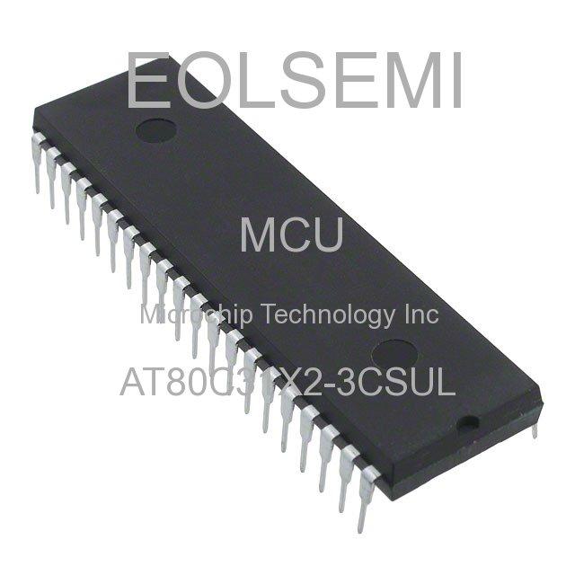 AT80C31X2-3CSUL - Microchip Technology Inc