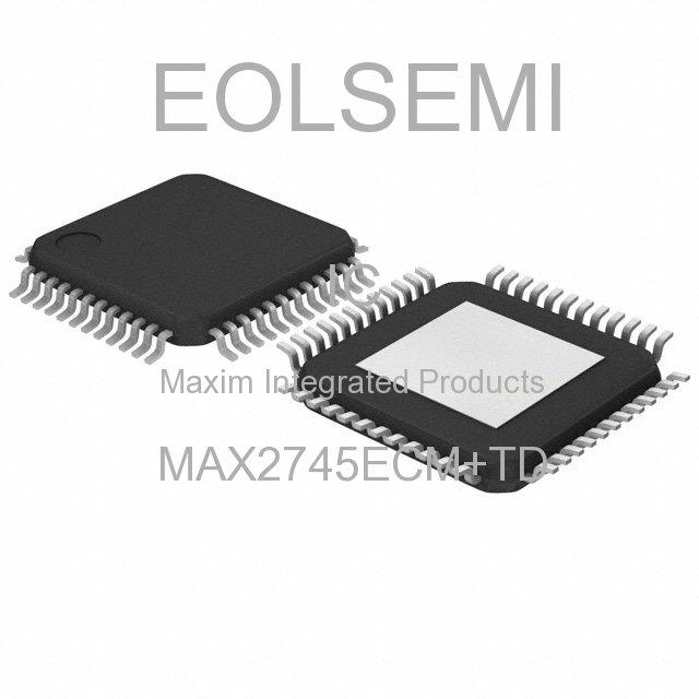 MAX2745ECM+TD - Maxim Integrated Products