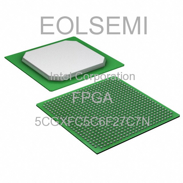 5CGXFC5C6F27C7N - Intel Corporation - FPGA