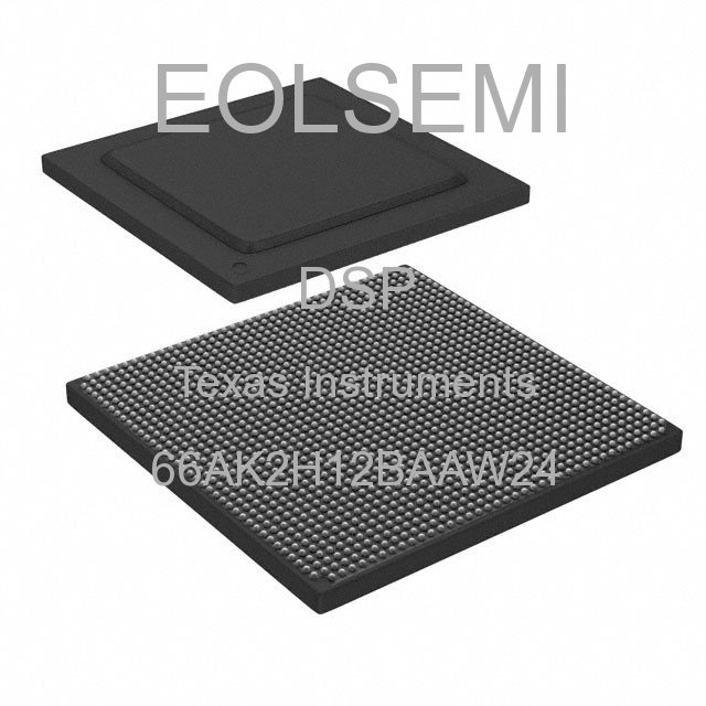 66AK2H12BAAW24 - Texas Instruments - DSP