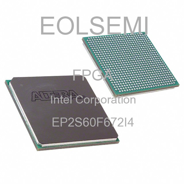 EP2S60F672I4 - Intel Corporation