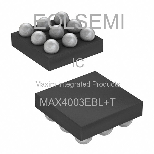 MAX4003EBL+T - Maxim Integrated Products