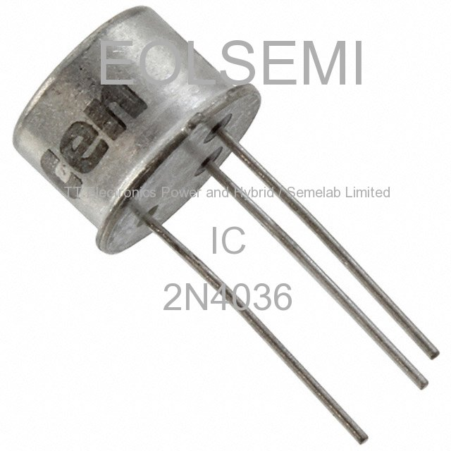 2N4036 - TT Electronics Power and Hybrid / Semelab Limited - IC