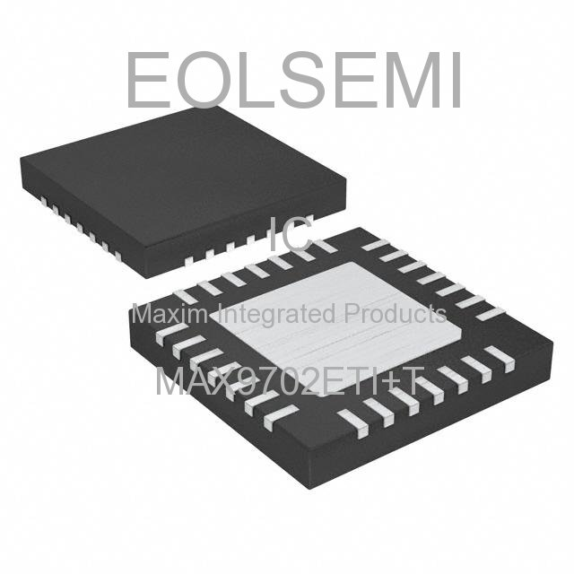 MAX9702ETI+T - Maxim Integrated Products