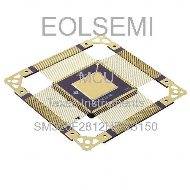 SM320F2812HFGS150 - Texas Instruments