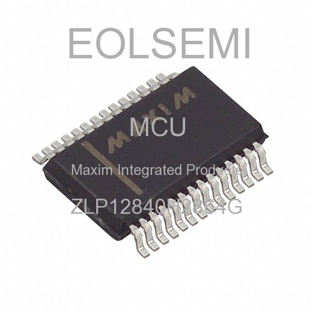ZLP12840H2864G - Maxim Integrated Products