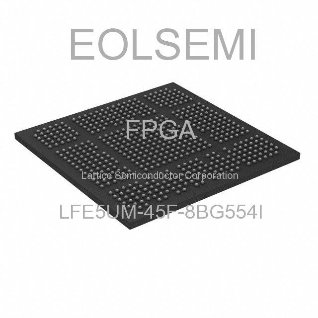 LFE5UM-45F-8BG554I - Lattice Semiconductor Corporation