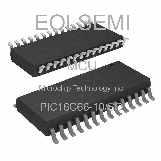 PIC16C66-10/SO - Microchip Technology Inc
