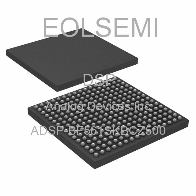 ADSP-BF561SKBCZ500 - Analog Devices Inc